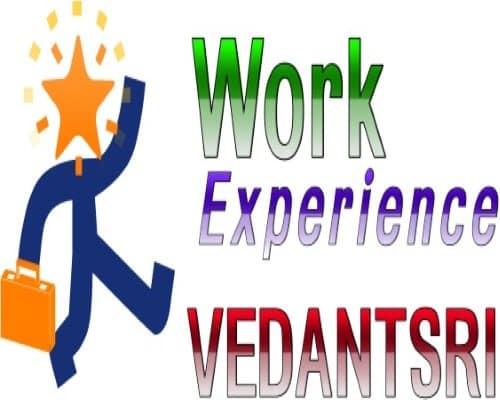 Get Work Experience in vedantsri varanasi
