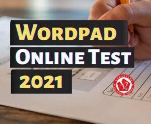 Wordpad-Online-Test-2021