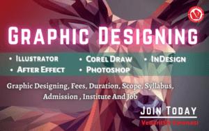 Graphic Designing Course Details, Fees, Duration, Scope, Syllabus, Admission, Institutes & Jobs