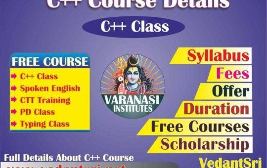 C++ Course Details, Fees, Duration, Scope, Syllabus, Admission, Institutes & Jobs